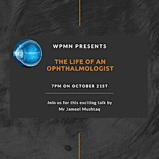 WPMN Presents: Life of an Ophthalmologist tickets