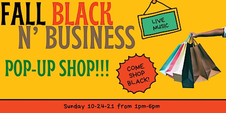 Fall Black N' Business: Black local Business Pop-Up Shop tickets