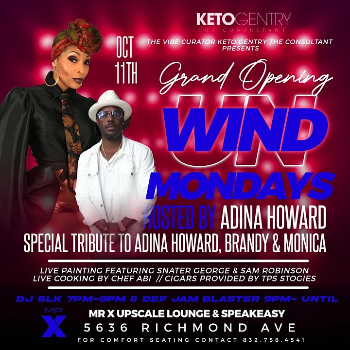 Welcome To Unwind Mondays Special Guest Host Adina Howard Live @MR X Lounge image