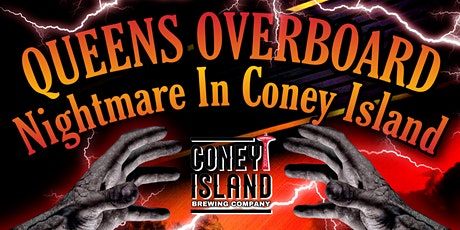 Queens Overboard: Nightmare in Coney Island tickets