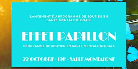 Lancement Programme de soutien EFFET PAPILLON billets