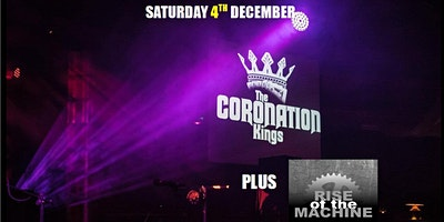 Live Music with Coronation Kings & Rise of the Machine