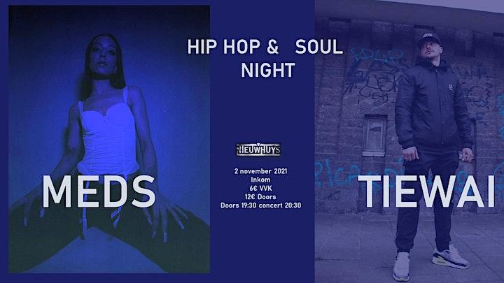 Afbeelding van HIP HOP & SOUL NIGHT - MEDS & TIEWAI