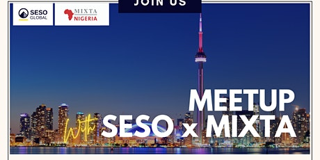 SESO Global & Mixta Africa: Property Meetup in Toronto, Canada tickets