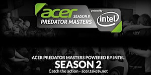 Acer Predator Masters powered by Intel - Season II...