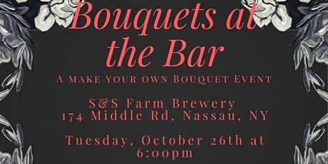 Bouquets At the Bar tickets
