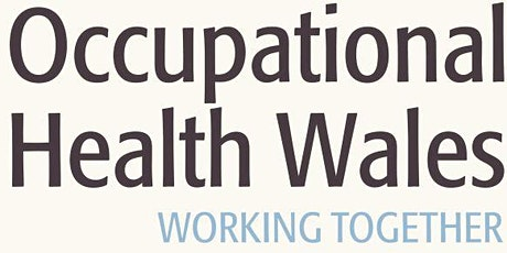 Occupational Health Wales Annual Conference tickets