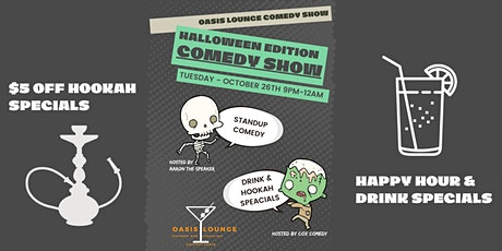 HALLOWEEN EDITION - COMEDY SHOW AT OASIS LOUNGE COCONUT GROVE tickets