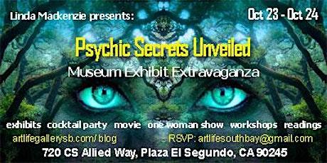PSYCHIC SECRETS UNVEILED: Museum Exhibit Extravaganza tickets