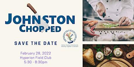 Johnston Chopped! Culinary Gala 2022 tickets