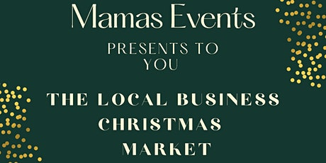 The Local Business Christmas Market tickets