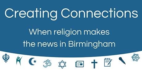 Creating Connections: when religion makes the news in Birmingham billets