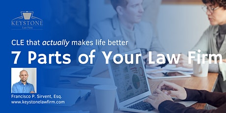 Attorney CLE: 7 Parts of Your Law Firm On October 29 tickets