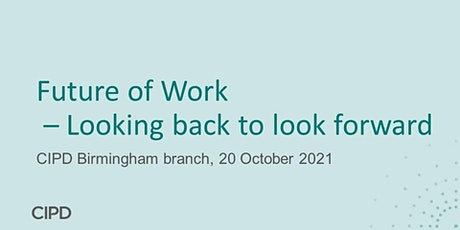 Future of Work – Looking back to look forward tickets