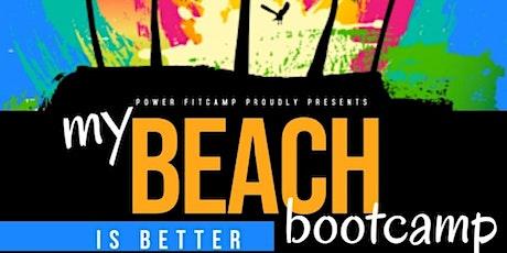 my BEACH is better BOOTCAMP tickets