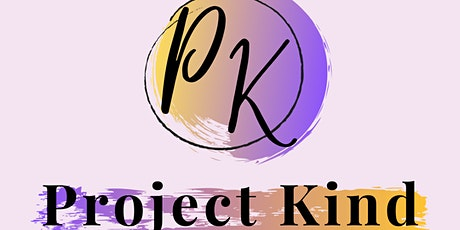 Project Kind tickets