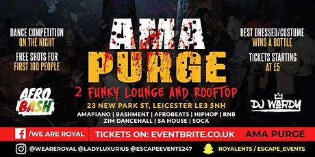 AMA Purge 30th October 2021 Leicester tickets