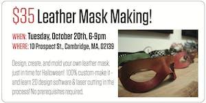 Leather Mask Making!