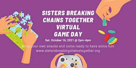 Sisters Breaking Chains Together Virtual Game Day for Girls Ages 12-18 tickets
