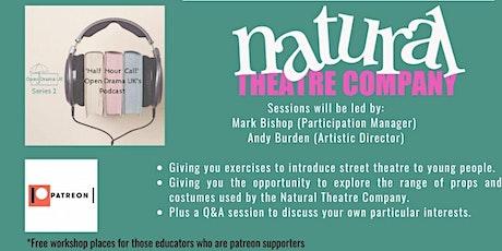 Natural Theatre Company: Understanding Street Theatre tickets