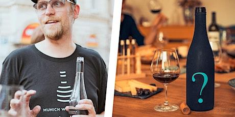 Blind Tasting Weinprobe - Live im Tasting Room - Munich Wine Rebels Tickets