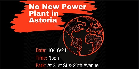 No New Power Plant in Astoria tickets