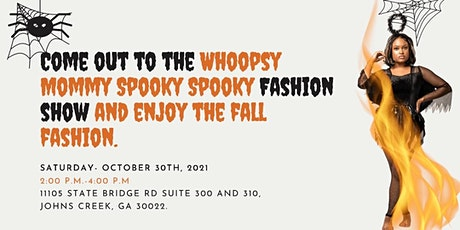 Whoopsy Mommy Spooky Fashion Show tickets