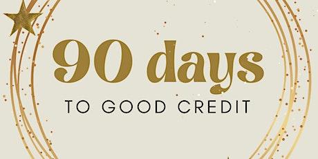 Free Virtual Credit Repair - 90 Days To Good Credit tickets