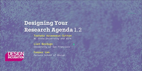 Designing Your Research Agenda 1.2 tickets