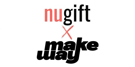 FREE NUGIFT x MAKEWAY Official In Store Launch tickets