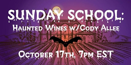 SUNDAY SCHOOL: Haunted Wines w/Cody Allee tickets