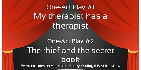 One-Act Play ( Includes art exhibit, open mic, fashion show) tickets