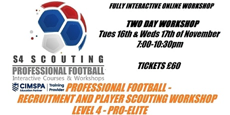 PROFESSIONAL FOOTBALL - PLAYER RECRUITMENT AND SCOUTING WORKSHOP - LEVEL 4 tickets