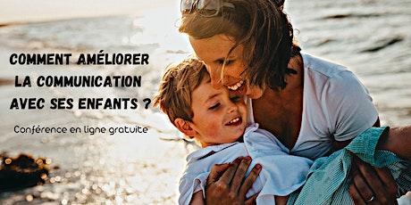 Comment améliorer la communication avec ses enfants ? billets