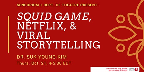 Squid Game, Netflix, and Viral Storytelling tickets