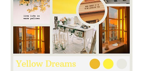 Yellow Dreams Styled Shoot + Networking Event tickets