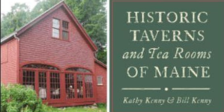 Author Talk: Historic Taverns and Tea Rooms of Maine tickets
