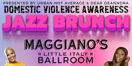 Domestic Violence Awareness  Sunday Jazz Brunch tickets
