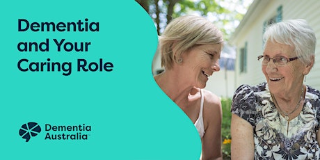 Dementia and Your Caring Role (2 day) - North Ryde - NSW tickets
