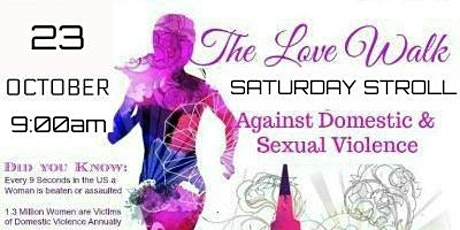 The LOVE Walk Against Domestic & Sexual Violence tickets