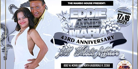 The Mambo House Holiday Event Celebrating 43Rd Anniversary of Eddie & Maria tickets