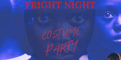 Fright Night - Friday - Halloween Costume Party tickets