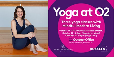 O2: Yoga After Work at Gateway Park tickets