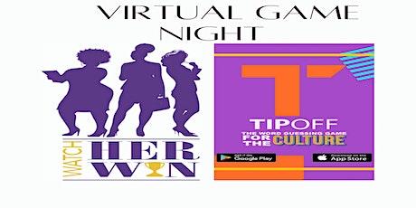 Watch Her Win Virtual Game Night tickets