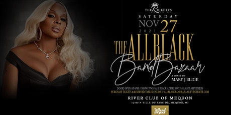 All Black Band Bazaar:  A Toast To Mary J. Blige tickets