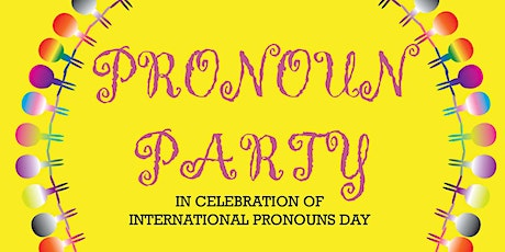 Pronoun Party at Queens College tickets