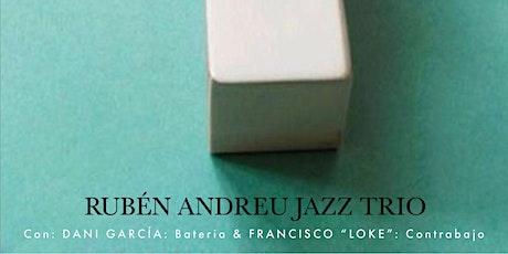 RUBEN ANDREU TRIO- JAZZMADRID21 entradas