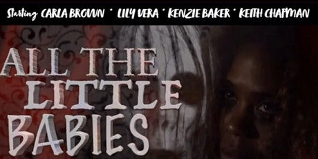 ALL THE LITTLE BABIES Red Carpet Movie Premier tickets
