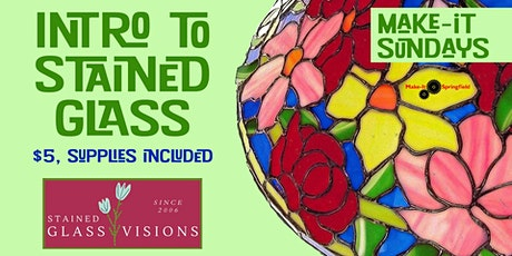 Intro to Stained Glass! tickets