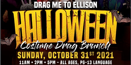 Drag Me To Ellison, An All Inclusive Diva Brunch! tickets